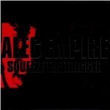 Squeeze the Trigger - CD Audio di Alec Empire