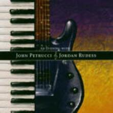 An Evening with John Petrucci & Jordan Rudess - CD Audio di Jordan Rudess,John Petrucci