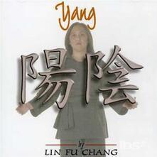 Yang - CD Audio di Lin Fu Chang