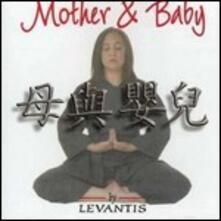 Mother & Baby - CD Audio di Levantis