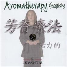 Aromatherapy. Energizing - CD Audio di Levantis