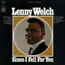 Since I Fell for You - CD Audio di Lenny Welch