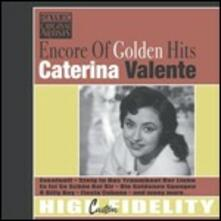 Encore of Golden Hits - CD Audio di Caterina Valente