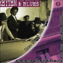 The Story of Rhythm & Blues vol.3 - CD Audio