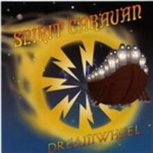 Dreamwheel - CD Audio Singolo di Spirit Caravan