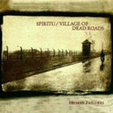 Human Failures - CD Audio di Spiritu,Village of Dead Roads