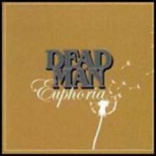 Euphoria - CD Audio di Dead Man