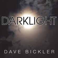 Darklight - Vinile LP di Dave Bickler