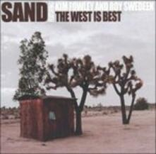 West Is Best - CD Audio di Sand