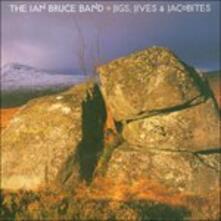Jigs, Jives & Jacobites - CD Audio di Ian Bruce