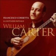 La Guitarre Royalle - CD Audio di William Carter