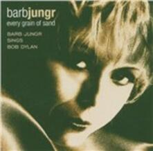 Every Grain of Sand - SuperAudio CD ibrido di Barb Jungr
