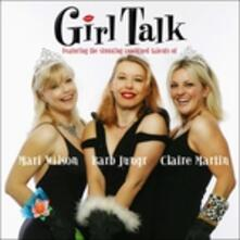 Girl Talk - CD Audio di Girl Talk