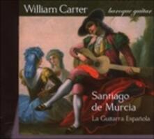 La Guitarra Espanola - SuperAudio CD ibrido di William Carter