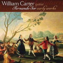Early Works - CD Audio di Joseph Fernando Macari Sor,William Carter