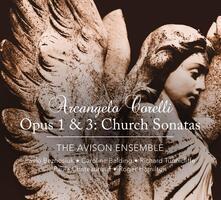 Sonate da chiesa op.1 & op.3 - CD Audio di Arcangelo Corelli,Pavlo Beznosiuk,Avison Ensemble,Richard Tunnicliffe,Caroline Balding,Paula Chateauneuf