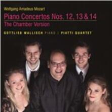 Concerti per pianoforte (Versione da camera) - SuperAudio CD ibrido di Wolfgang Amadeus Mozart,Gottlieb Wallisch,Piatti Quartet