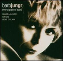 Every Grain of Sand (Hq) - Vinile LP di Barb Jungr