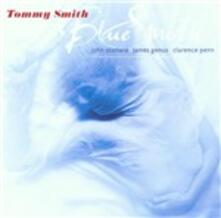 Bluesmith - CD Audio di Tommy Smith