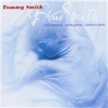 Blue Smith - SuperAudio CD ibrido di Tommy Smith
