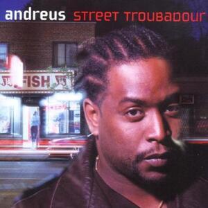 Street Troubadour - CD Audio di Andreus