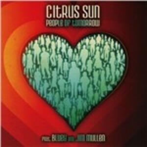 People of Tomorrow - CD Audio di Citrus Sun