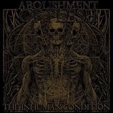 Inhuman Condition - Vinile LP di Abolishment of Flesh