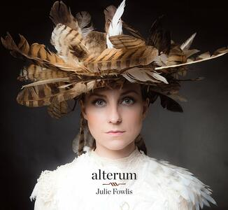 Alterium - CD Audio di Julie Fowlis
