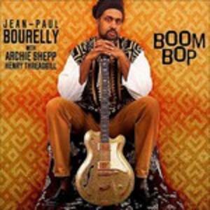Boom Bop - CD Audio di Jean-Paul Bourelly