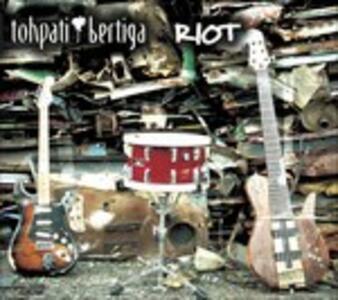 Riot - CD Audio di Tohpati Bertinga