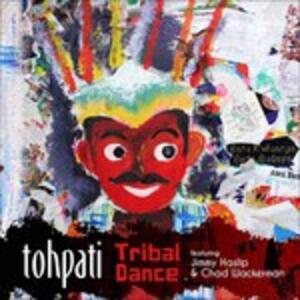 Tribal Dance - CD Audio di Tohpati