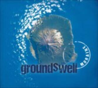 Groundswell - CD Audio di Moraine