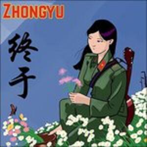 Zhongyu - CD Audio di Zhongyu