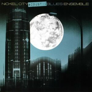 Nickel City Acoustic Blues Ensemble - CD Audio di Willie May