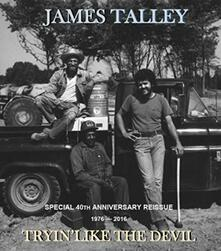 Tryin' Like the Devil - CD Audio di James Talley
