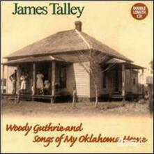 Woody Guthrie & Songs Of My Ok - CD Audio di James Talley