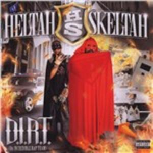 DIRT - CD Audio di Heltah Skeltah