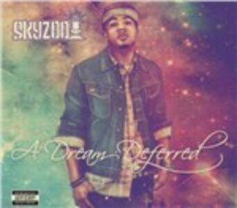 A Dream Deferred - CD Audio di Skyzoo