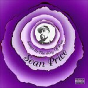 Songs in the Key of Price - CD Audio di Sean Price