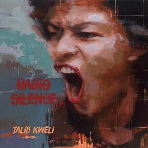 Talib Kweli - Radio Silence - CD Audio di Talib Kweli