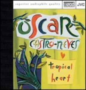 Tropical Heart - XRCD di Oscar Castro-Neves