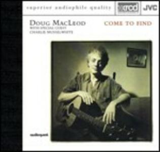 Come to Find - XRCD di Doug MacLeod