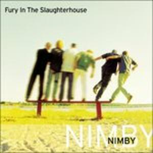 Nimby - CD Audio di Fury in the Slaughterhouse