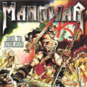 Hail to England - CD Audio di Manowar