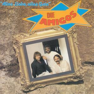 Alles Liebe, Alles Gute - CD Audio di Amigos