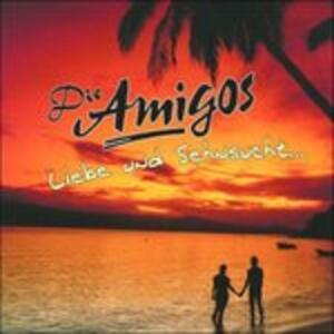 Liebe & Sehnsucht - CD Audio di Amigos