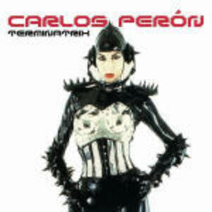 Terminatrix - CD Audio di Carlos Perón
