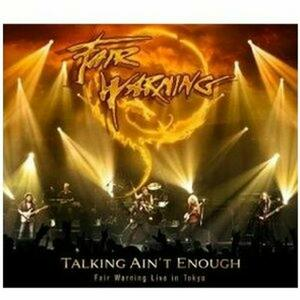 Talking Ain't Enough. Fair Warning Live in Tokio - CD Audio di Fair Warning