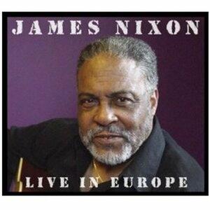 Live in Europe - CD Audio di James Nixon