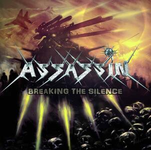 Breaking the Silence - CD Audio di Assassin